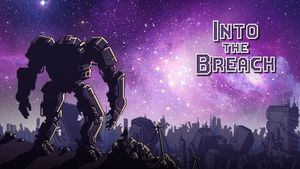 Into the Breach Game Guide