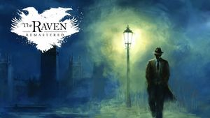 The Raven Remastered Game Guide