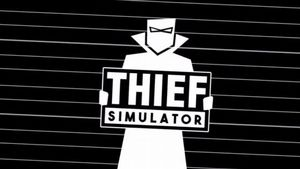Thief Simulator Guide