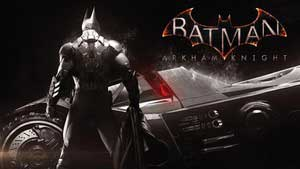 Batman: Arkham Knight Game Guide & Walkthrough