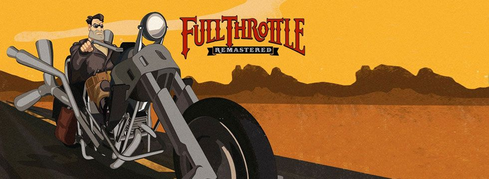 Full Throttle Remastered Game Guide