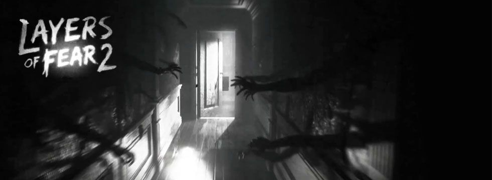Layers of Fear 2 Guide