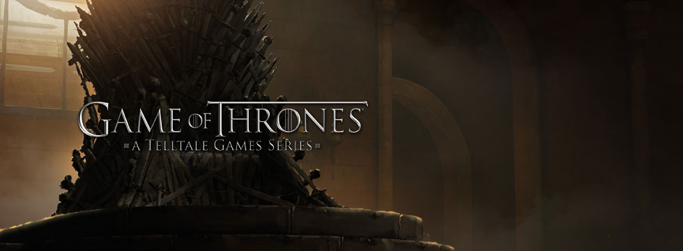 Game of Thrones: A Telltale Games Series Game Guide